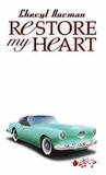 Restore My Heart (Mustang Sally Trilogy #1)