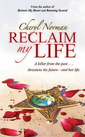 Reclaim My Life by Cheryl Norman