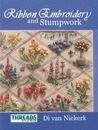 The Threads & Crafts Book of Ribbon Embroidery and Stumpwork