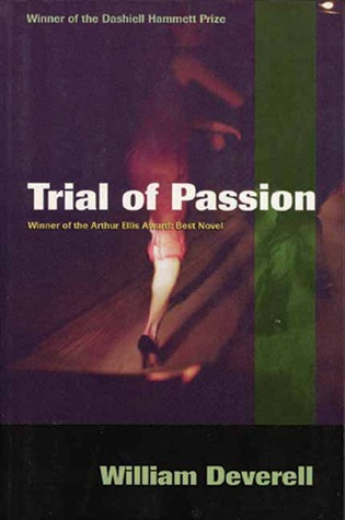 Trial of Passion by William Deverell