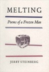 Melting: Poems of a Frozen Man