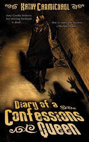Diary of a Confessions Queen by Kathy Carmichael