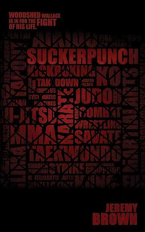 Suckerpunch by Jeremy  Brown