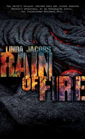 Rain of Fire by Linda Jacobs