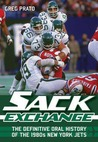 Sack Exchange by Greg Prato