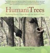 HumaniTrees: Exploring Human Nature Through the Spirit of Trees