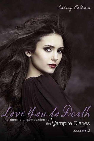 Love You to Death Season 2 by Crissy Calhoun