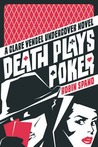 Death Plays Poker (Clare Vengel Undercover, #2)