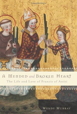 A Mended and Broken Heart by Wendy  Murray