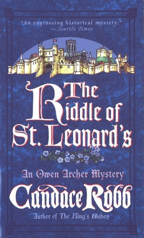 The Riddle of St. Leonard's by Candace Robb
