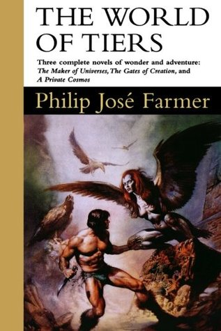 The World of Tiers, Volume 1 by Philip José Farmer
