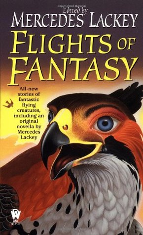 Flights of Fantasy by Mercedes Lackey