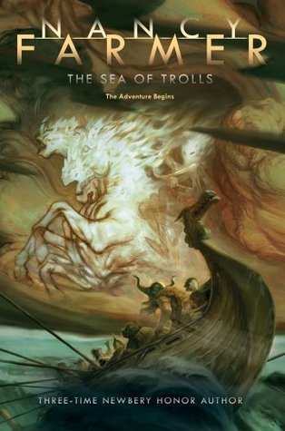The Sea of Trolls by Nancy Farmer