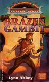 The Brazen Gambit (Dark Sun: Chronicles of Athas, #1)
