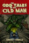 The Odd Tales of an Old Man