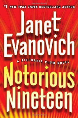 Notorious Nineteen (Stephanie Plum #19)