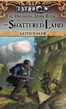 The Shattered Land (Eberron: The Dreaming Dark, #2)
