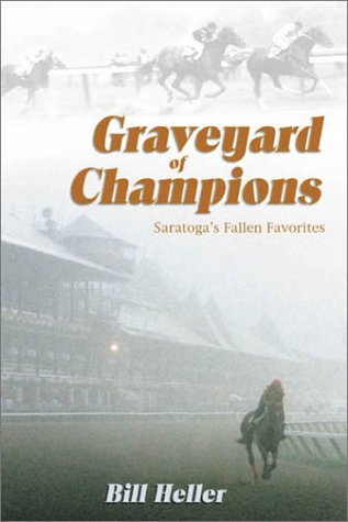 Graveyard of Champions by Bill Heller