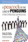 A Peacock in the Land of Penguins: A Tale of Diversity and Discovery