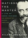 Matisse the Master: The Conquest of Colour, 1909-1954