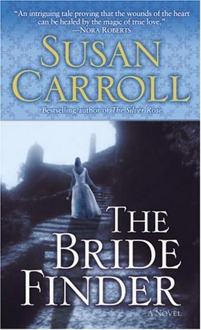 The Bride Finder by Susan Carroll