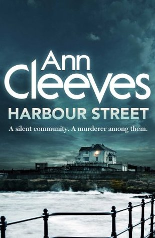 Find Harbour Street (Vera Stanhope #6) by Ann Cleeves PDF