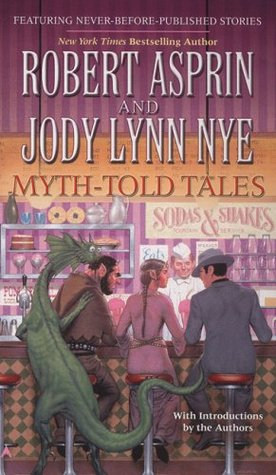 Myth-Told Tales by Robert Lynn Asprin