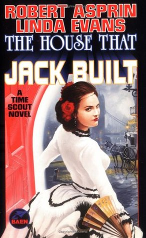 The House That Jack Built by Robert Lynn Asprin