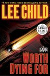 Worth Dying For (Jack Reacher, #15)