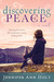 Discovering Peace by Jennifer Ann Holt