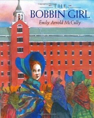 The Bobbin Girl by Emily Arnold McCully