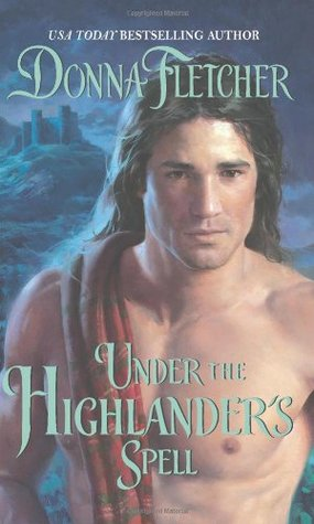 Under the Highlander's Spell by Donna Fletcher