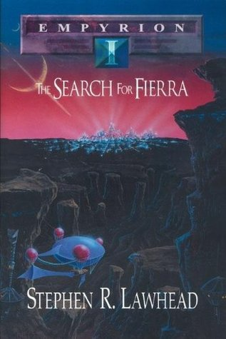 The Search for Fierra by Stephen R. Lawhead