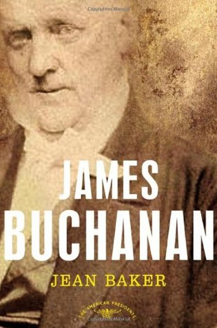 James Buchanan (The American Presidents #15)