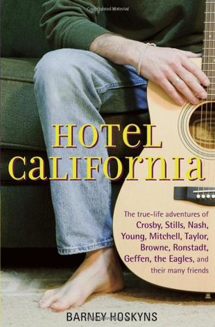 Hotel California by Barney Hoskyns