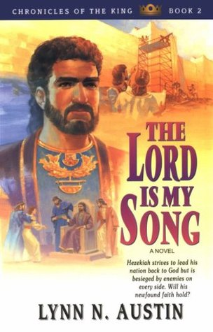 The Lord Is My Song (Chronicles of the Kings #2)