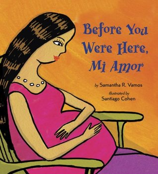 Before You Were Here, Mi Amor by Samantha Vamos