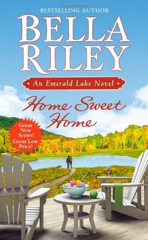 Home Sweet Home by Bella Riley