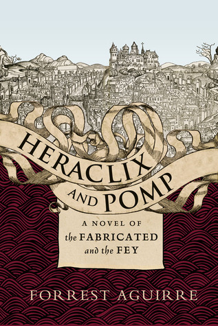 Heraclix & Pomp by Forrest Aguirre