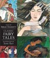 Classic Fairy Tales: Candlewick Illustrated Classic