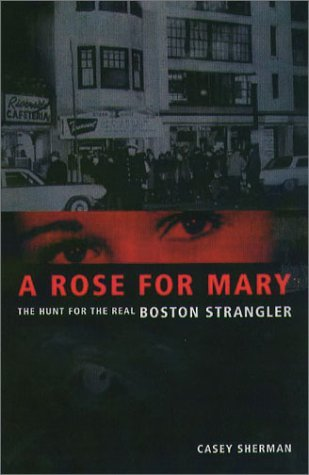 A Rose for Mary by Casey Sherman