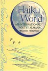 Haiku World: An International Poetry Almanac