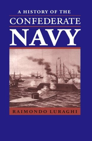 A History of the Confederate Navy