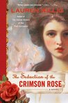 The Seduction of the Crimson Rose (Pink Carnation, #4)