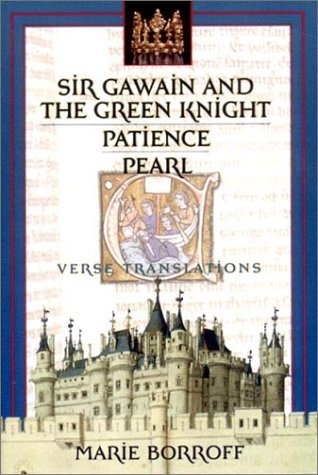 Sir Gawain and the Green Knight; Patience; Pearl by Unknown