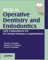 MCQ In Operative Dentistry And Endodontics With Explanations