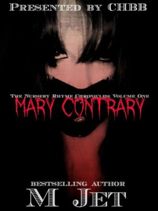 Mary Contrary (Nursery Rhyme Chronicles #1)