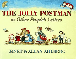 The Jolly Postman, or Other Peoples Letters The Jolly Postman