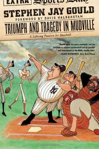 Triumph and Tragedy in Mudville by Stephen Jay Gould