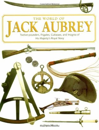 Free download The World Of Jack Aubrey by David Miller, Elizabeth Vrato MOBI